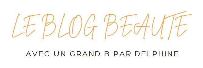 Le blog beauté avec un grand B